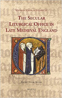 The Secular Liturgical Office in Late Medieval England