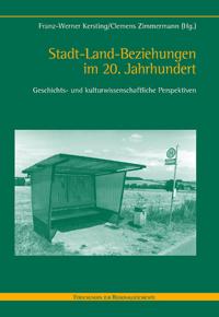 Stadt-Land-Beziehungen im 20. Jahrhundert