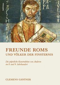 Freunde Roms und Völker der Finsternis