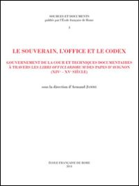 Le souverain, l�office et le codex