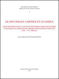 Le souverain, l'office et le codex