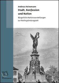 Stadt, Konfession und Nation