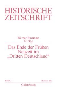 """Das Ende der Frühen Neuzeit im """"Dritten Deutschland"""""""