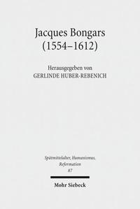 Jacques Bongars (1554-1612)