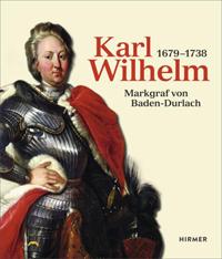 Karl Wilhelm (1679-1738)
