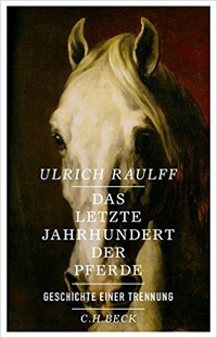 Das letzte Jahrhundert der Pferde