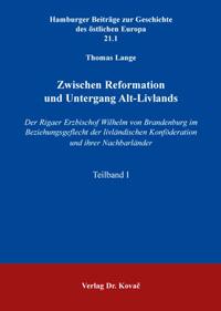 Zwischen Reformation und Untergang Alt-Livlands