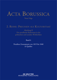 Preußens Zensurpraxis von 1819 bis 1848 in Quellen