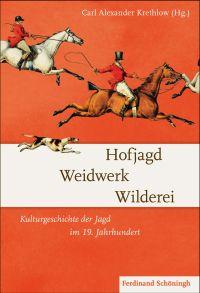 Hofjagd, Weidwerk, Wilderei