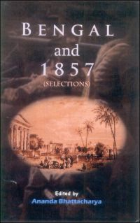 Bengal and 1857 (Selections)