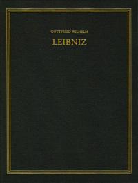 Gottfried Wilhelm Leibniz: Sämtliche Schriften und Briefe. Vierte Reihe: Politische Schriften