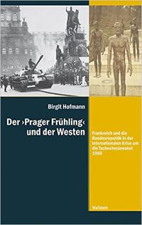 """Der """"Prager Frühling"""" und der Westen"""