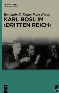 """Karl Bosl im """"Dritten Reich"""""""