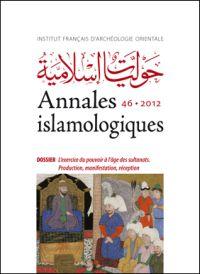 L'exercise du pouvoir à l'âge des sultanats