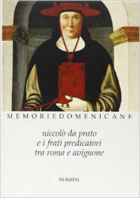 Niccolò da Prato e i frati predicatori tra Roma e Avignone