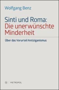 Sinti und Roma: Die unerwünschte Minderheit