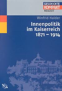 Innenpolitik im Kaiserreich 1871-1914