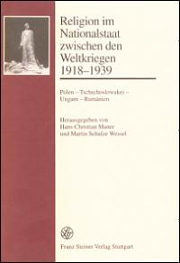 Religion im Nationalstaat zwischen den Weltkriegen 1918-1939