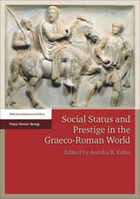 Social Status and Prestige in the Graeco-Roman World