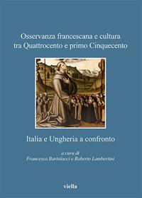 Osservanza francescana e cultura tra Quattrocento e primo Cinquecento
