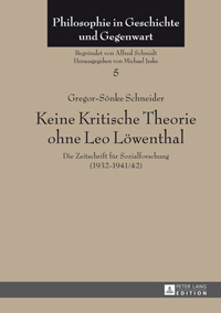 Keine Kritische Theorie ohne Leo Löwenthal