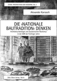 "Die ""Nationale Bautradition"" denken"