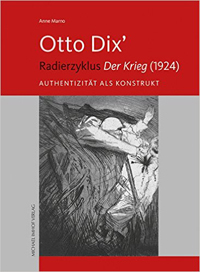 Otto Dix' Radierzyklus Der Krieg (1924)