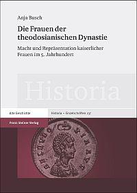 Die Frauen der theodosianischen Dynastie