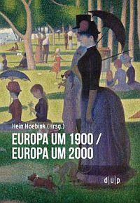 Europa um 1900/Europa um 2000