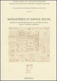 Monastères et espace social