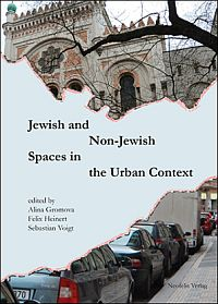 Jewish and Non-Jewish Spaces in the Urban Context