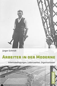 Arbeiter in der Moderne