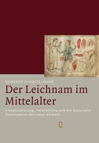 Der Leichnam im Mittelalter