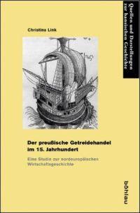 Der preußische Getreidehandel im 15. Jahrhundert
