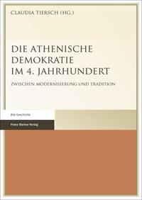 Die Athenische Demokratie im 4. Jahrhundert