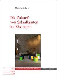 Die Zukunft von Sakralbauten im Rheinland