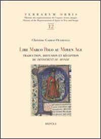 Lire Marco Polo au Moyen Âge