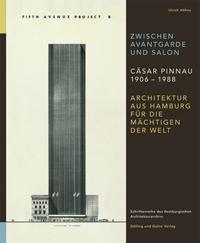 Zwischen Avantgarde und Salon. Cäsar Pinnau 1906 - 1988