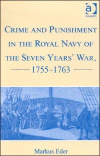 Crime and Punishment in the Royal Navy of the Seven Years' War, 1755-1763