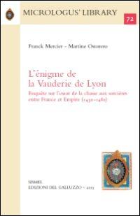 L'énigme de la Vauderie de Lyon