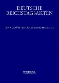 Der Kurfürstentag zu Regensburg 1575