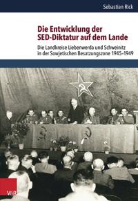Die Entwicklung der SED-Diktatur auf dem Lande