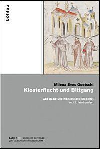 Klosterflucht und Bittgang
