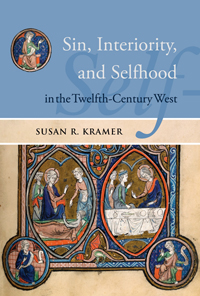 Sin, Interiority, and Selfhood in the Twelfth-Century West