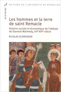 Les hommes et la terre de saint Remacle