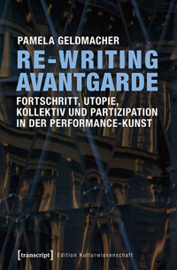 Re-Writing Avantgarde