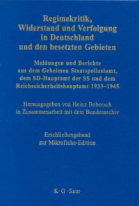 Regimekritik, Widerstand und Verfolgung in Deutschland und den besetzten Gebieten