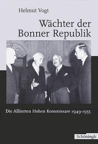 Wächter der Bonner Republik