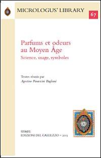 Parfums et odeurs au Moyen Âge