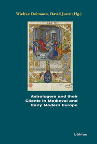 Astrologers and their Clients in Medieval and Early Modern Europe